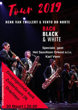 Henk van Twillert & Vento do Norte  will share the stage with Het Saxofoon Orkest conducted by Karl Veen​ in Doopsgezinde kerk, Drachten